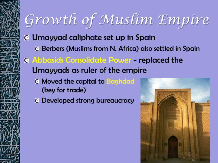Growth of Muslim Empire