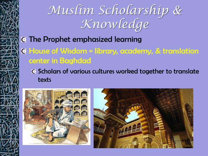Muslim Scholarship & Knowledge