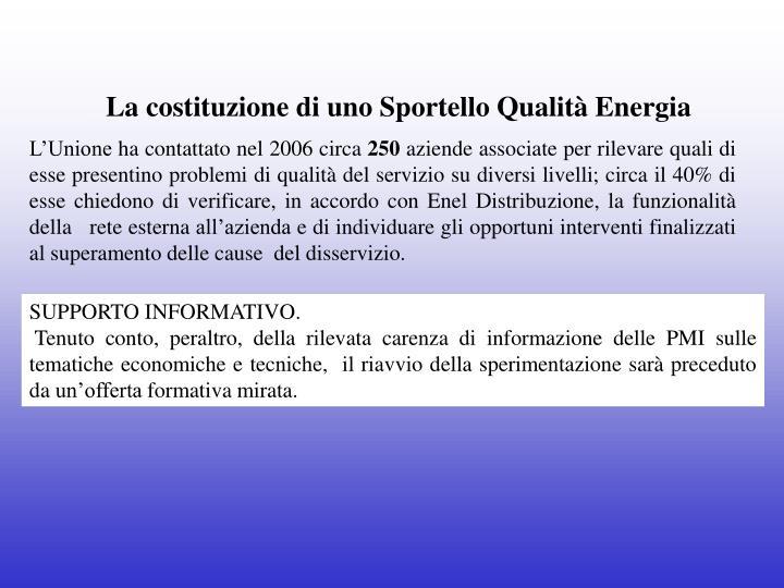 La costituzione di uno Sportello Qualità Energia
