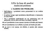 lfa la fase di analisi analisi del problema1