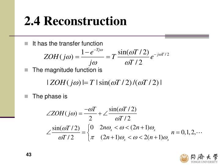 2.4 Reconstruction