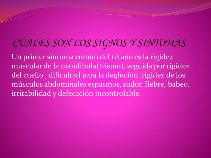 CUALES SON LOS SIGNOS Y SINTOMAS