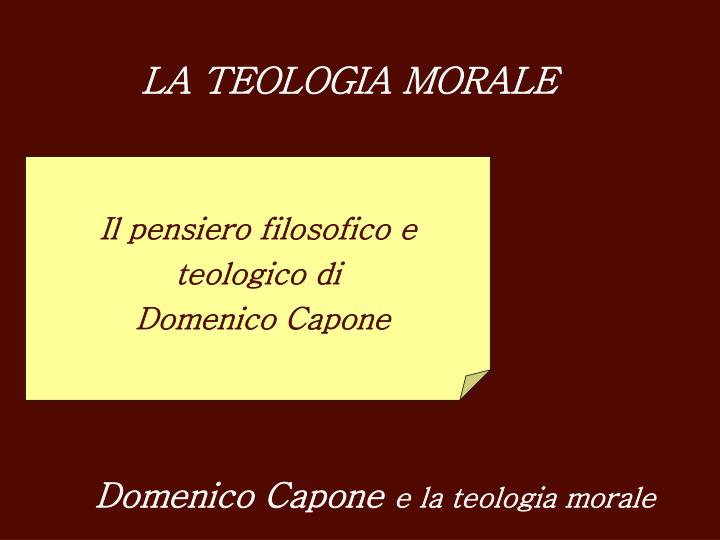 LA TEOLOGIA MORALE