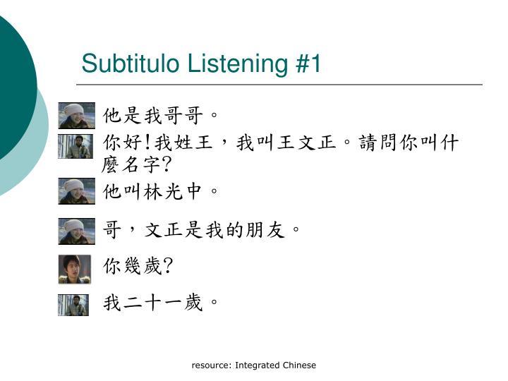 Subtitulo Listening #1