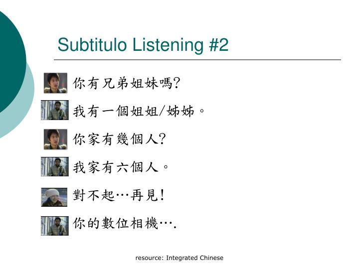Subtitulo Listening #2