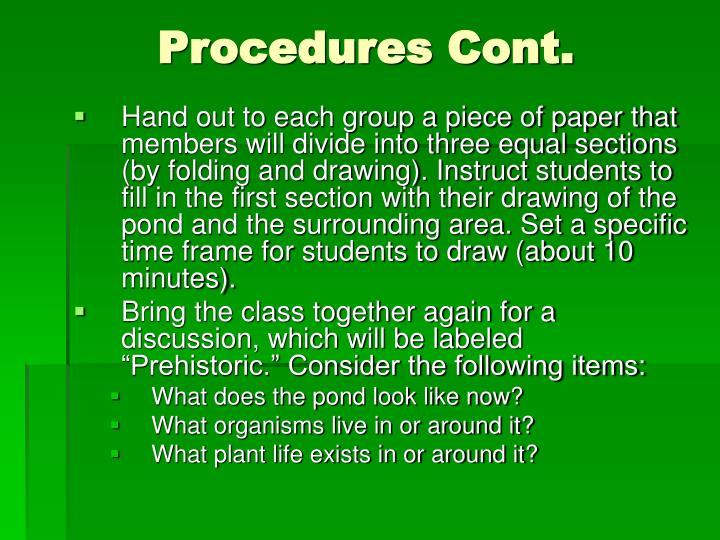 Procedures Cont.