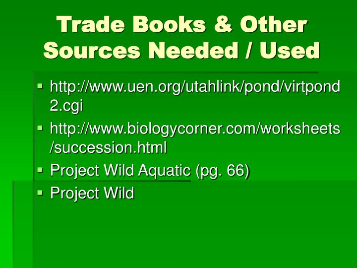 Trade Books & Other Sources Needed / Used