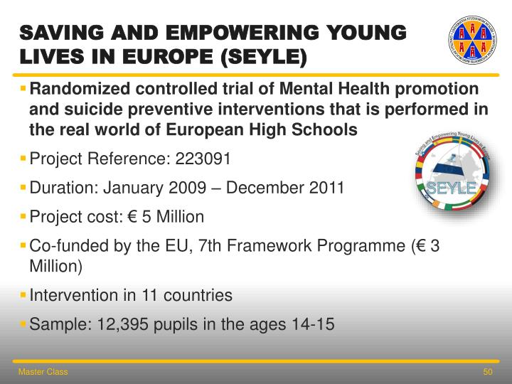 SAVING AND EMPOWERING YOUNG LIVES IN EUROPE (SEYLE)