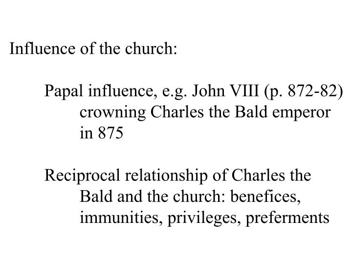 Influence of the church: