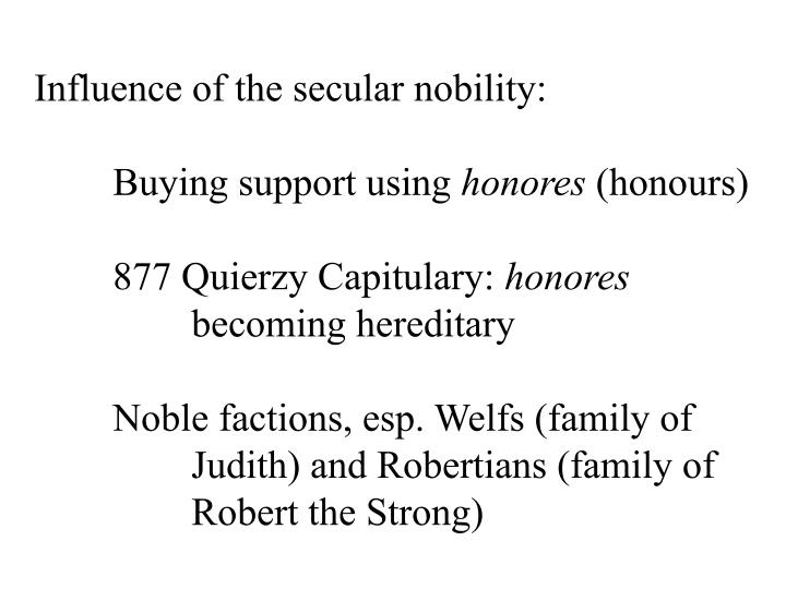 Influence of the secular nobility: