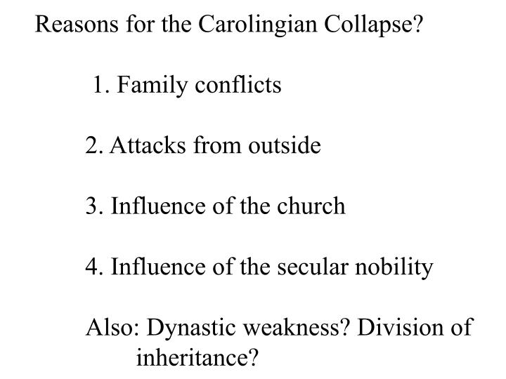 Reasons for the Carolingian Collapse?