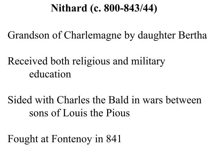 Nithard (c. 800-843/44)