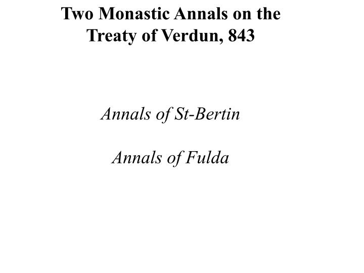 Two Monastic Annals on the