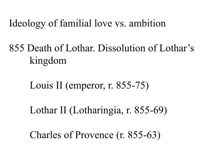 Ideology of familial love vs. ambition