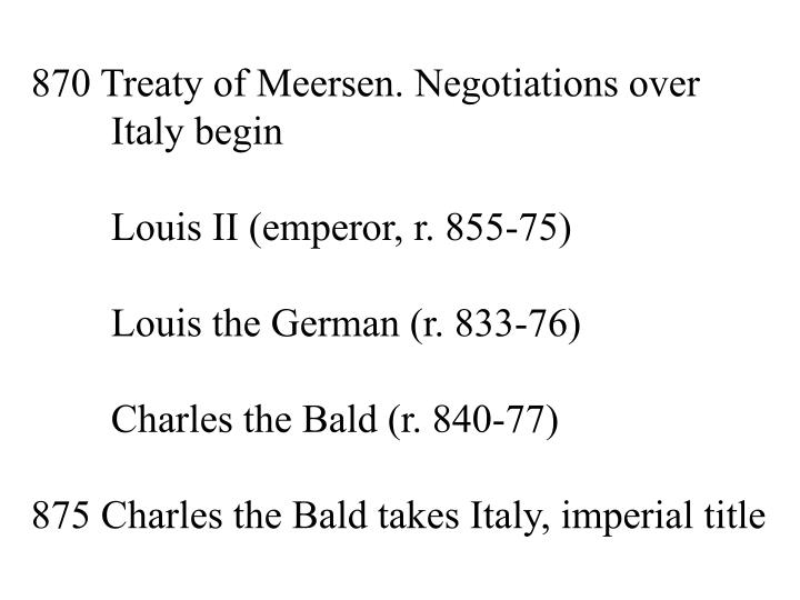 870 Treaty of Meersen. Negotiations over