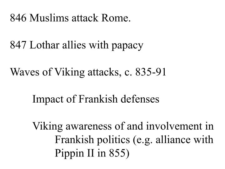 846 Muslims attack Rome.