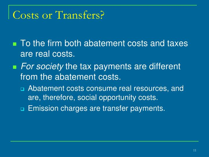 Costs or Transfers?