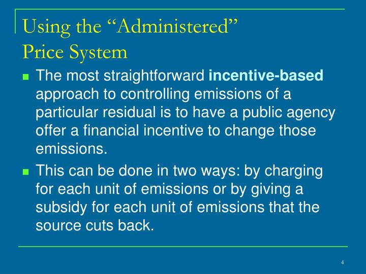 """Using the """"Administered"""""""