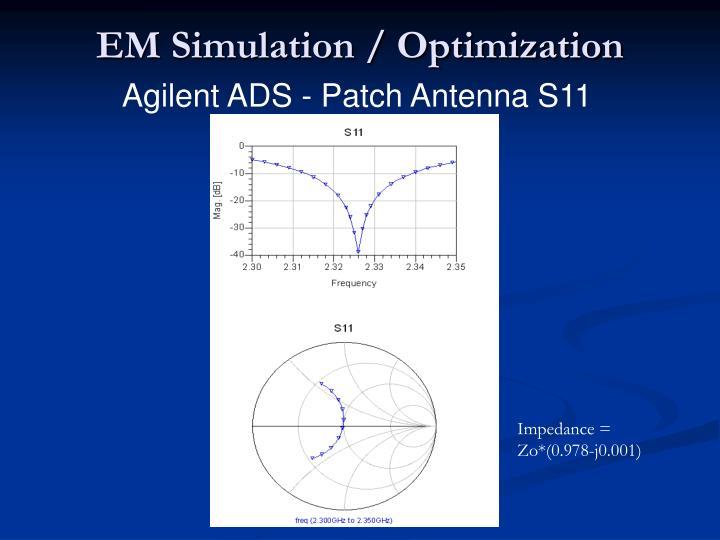 EM Simulation / Optimization