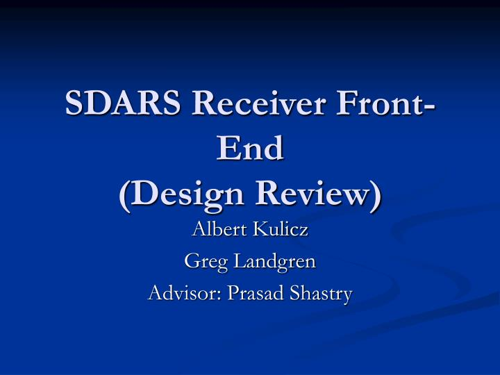 Sdars receiver front end design review