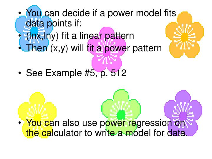 You can decide if a power model fits data points if: