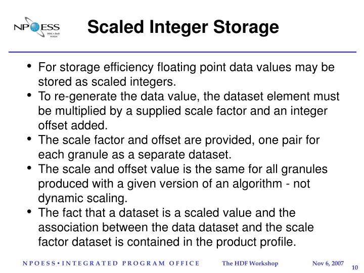 Scaled Integer Storage