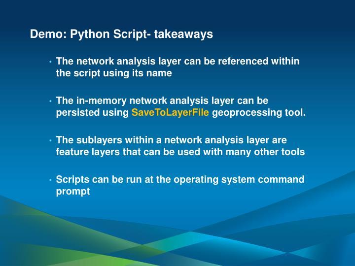Demo: Python Script- takeaways