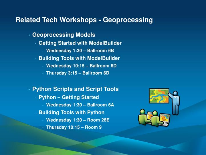 Related Tech Workshops - Geoprocessing