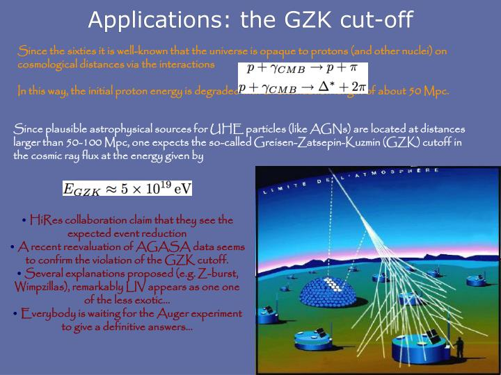 Applications: the GZK cut-off