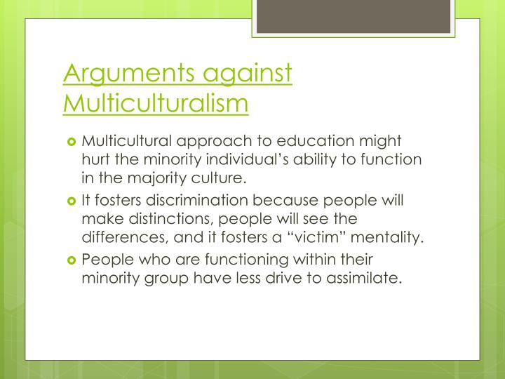 Arguments against Multiculturalism