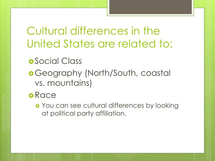 Cultural differences in the United States are related to: