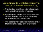 adjustment to confidence interval plus four confidence interval for p 1 p 2