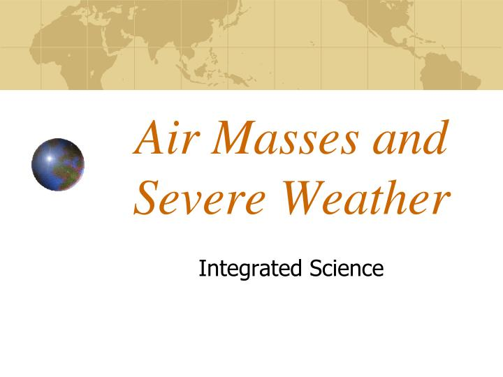 Air masses and severe weather