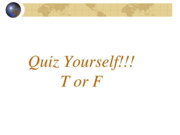 Quiz Yourself!!!