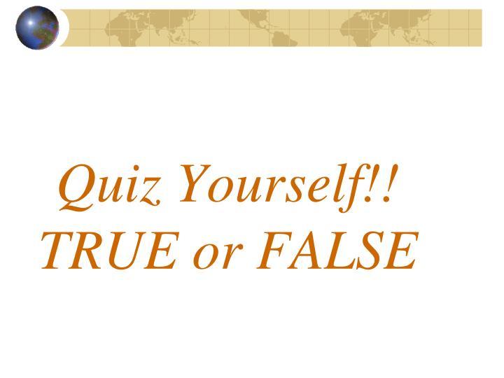 Quiz Yourself!!