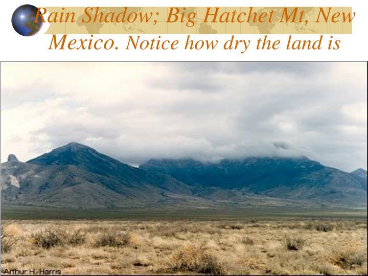 Rain Shadow; Big Hatchet Mt, New Mexico.