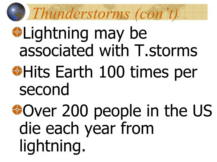 Thunderstorms (con't)