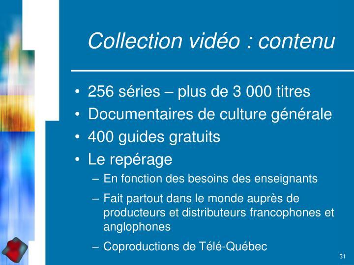 Collection vidéo : contenu