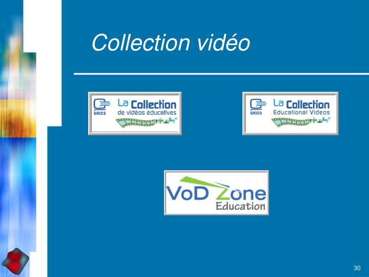 Collection vidéo