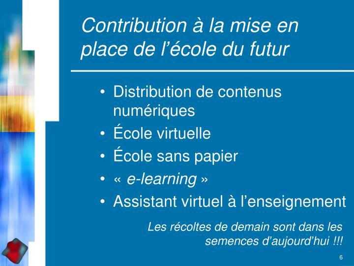 Contribution à la mise en place de l'école du futur