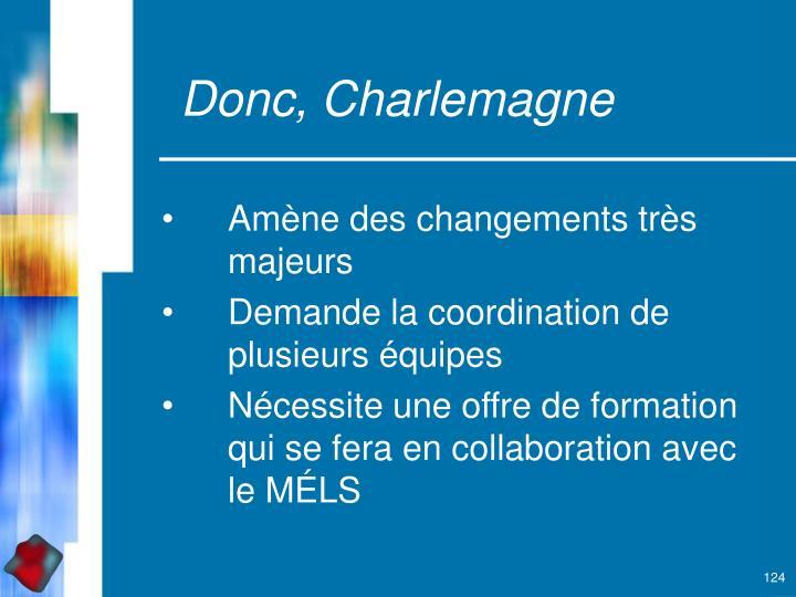 Donc, Charlemagne