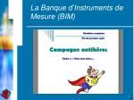 la banque d instruments de mesure bim
