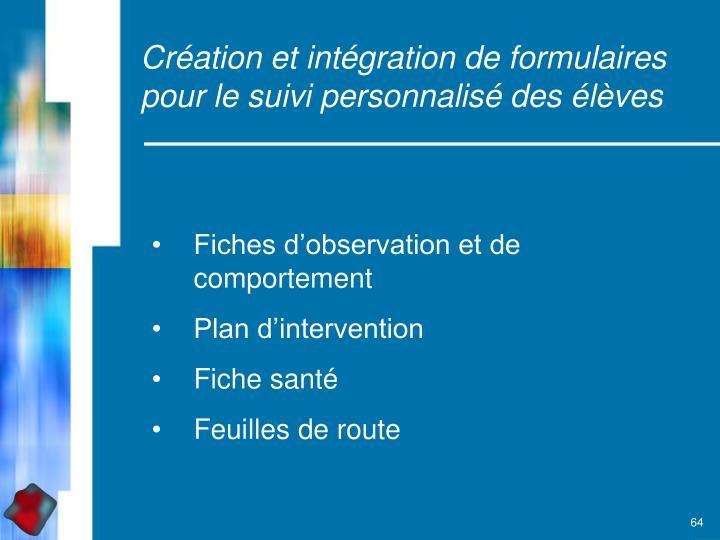 Création et intégration de formulaires pour le suivi personnalisé des élèves