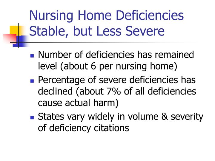 Nursing Home Deficiencies Stable, but Less Severe