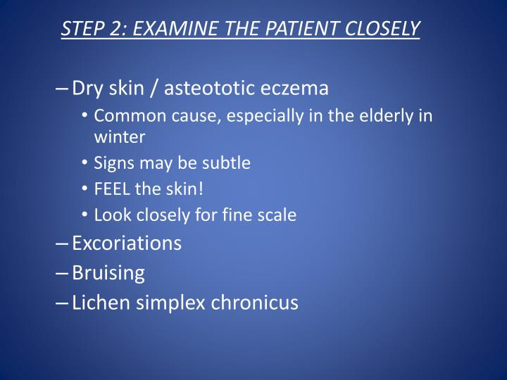 STEP 2: EXAMINE THE PATIENT CLOSELY