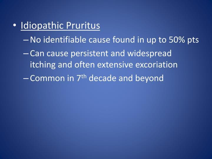 Idiopathic Pruritus