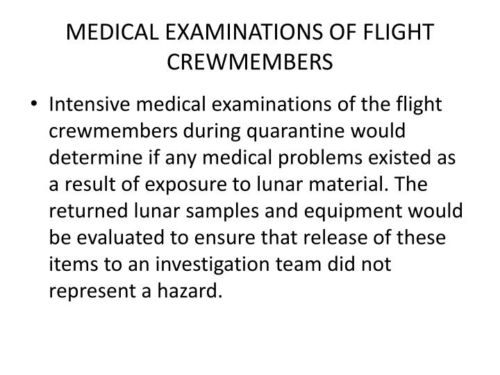 MEDICAL EXAMINATIONS OF FLIGHT CREWMEMBERS