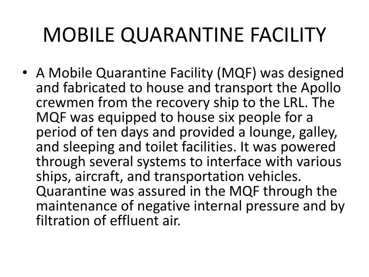 MOBILE QUARANTINE FACILITY