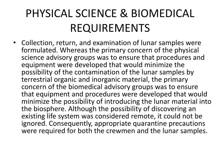 PHYSICAL SCIENCE & BIOMEDICAL REQUIREMENTS