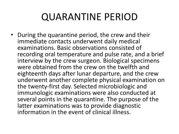 QUARANTINE PERIOD
